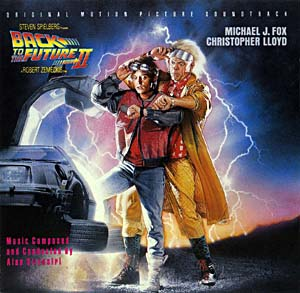 Back to the future part ii soundtrack details soundtrackcollector