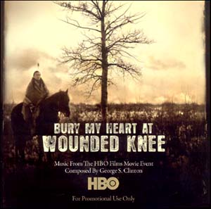 bury my heart at wounded knee soundtrack details