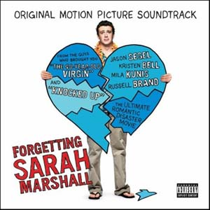 Forgetting Sarah Marshall- Soundtrack details - SoundtrackCollector.