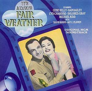 It's Always Fair Weather- Soundtrack details ... Its Always Fair Weather