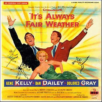 It's Always Fair Weather- Soundtrack details ... Its Always Fair Weather
