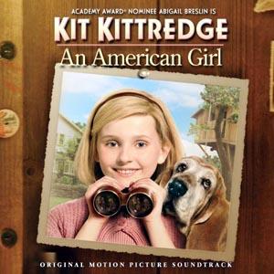 Kit Kittredge An American Girl Soundtrack Details