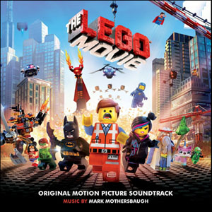 Lego Movie The Soundtrack Details Soundtrackcollector Com