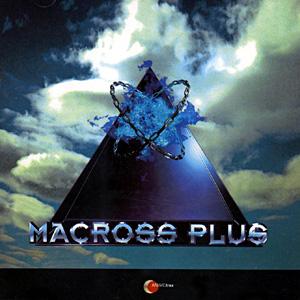 Macross Plus- Soundtrack details - SoundtrackCollector.com