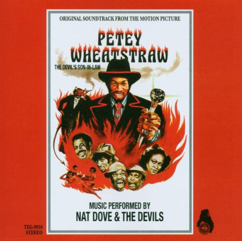 Nat Dove The Devils Petey Wheatstraw The Devils Son In Law Original Soundtrack From The Motion Pictu