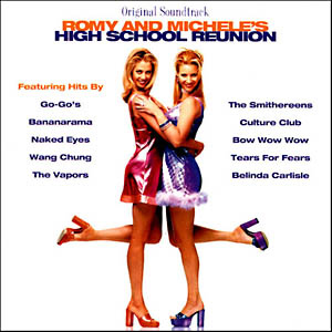 Romy And Michele S High School Reunion Soundtrack Details