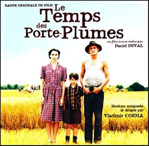 Temps des porte plumes le soundtrack details - Le temps des porte plumes film ...