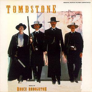 Tombstone- Soundtrack details - SoundtrackCollector.com