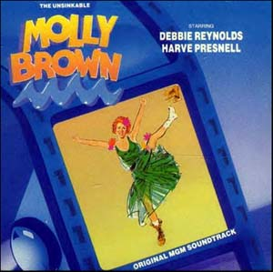 The Unsinkable Molly Brown Soundtrack - Download Soundtracks