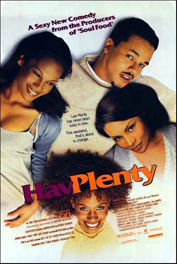 Hav Plenty- Soundtrack...
