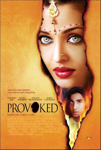 provoked movie Provoked story – read complete story of aishwarya rai bachchan's movie provoked, provoked review and preview, provoked bollywood movie synopsis also check provoked videos, photos, wallpapers on filmibeat.